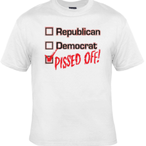 Republican Democrat Pissed Off White T-Shirt
